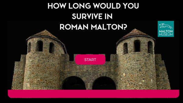"An image of the opening page of our game showing the entrance to a Roman fort with the text ""How long would you survive in Roman Malton""."